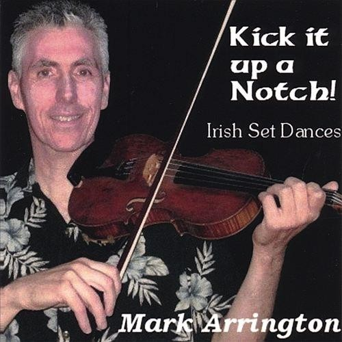 Kick It Up a Notch! Irish Set Dances [CD]