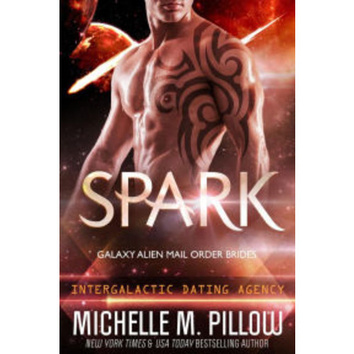 Spark: A Qurilixen World Novella: Intergalactic Dating Agency (Galaxy Alien Mail Order Brides, #1)