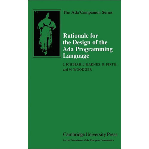 Rationale for the Design of the Ada Programming Language