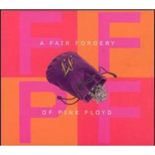 A Fair Forgery of Pink Floyd [CD]