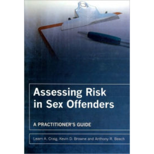 Assessing Risk In Sex Offender Engineers / Edition 1