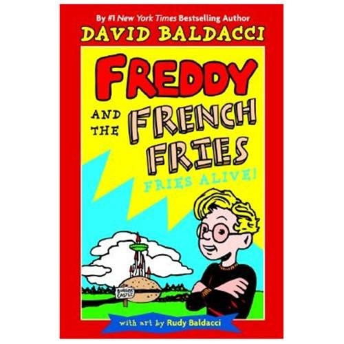 Freddy and the French Fries #1:: Fries Alive! (Hardcover)