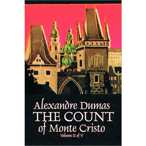 The Count Of Monte Cristo - Volume Ii