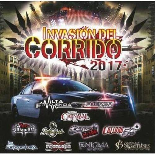 Invasion Del Corrido 2017 (Various Artists) [Audio CD]