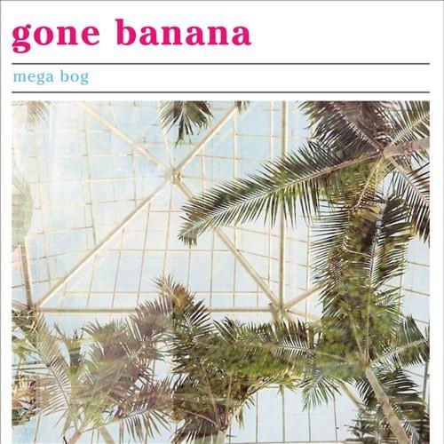 Gone Banana [CD]