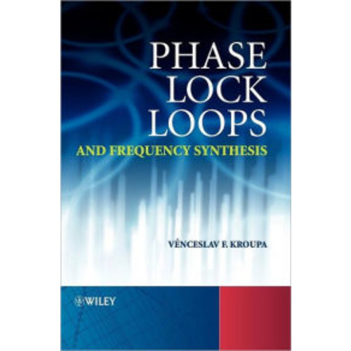 Phase Lock Loops and Frequency Synthesis / Edition 1