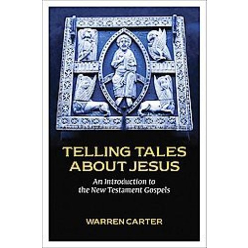 Telling Tales About Jesus: An Introduction to the New Testament Gospels (Paperback)