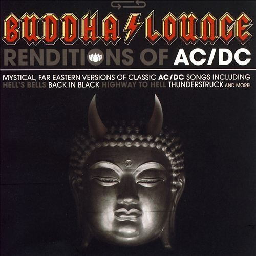 Buddha Lounge Renditions of AC/DC [CD]