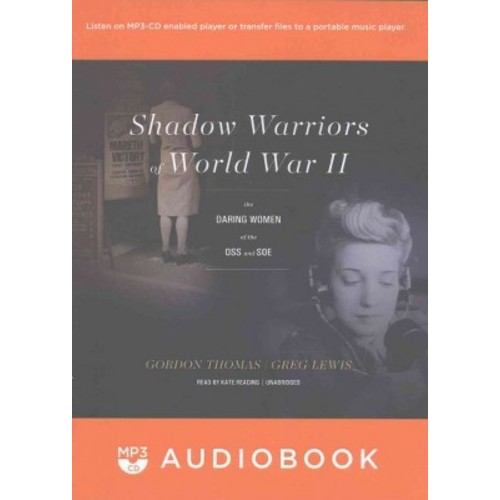 Shadow Warriors of World War II (MP3-CD) (Gordon Thomas)