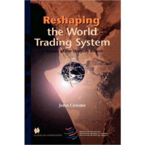Reshaping the World Trading System, A History of the Uruguay Round / Edition 2