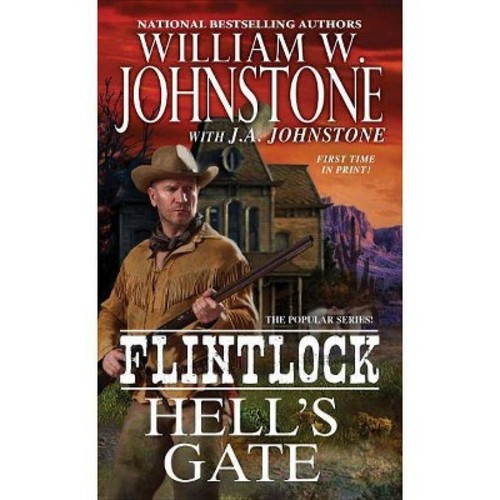 Hell's Gate (Paperback) (William W. Johnstone)