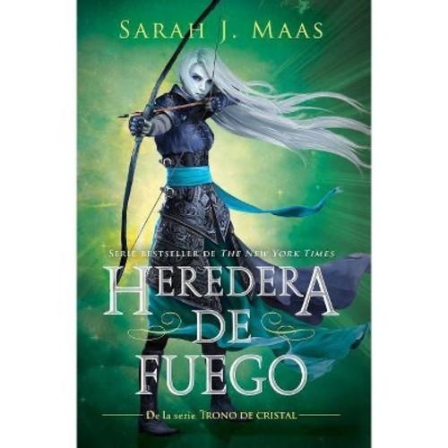 Heredera del fuego/ Heir of Fire (Paperback) (Sarah J. Mass)