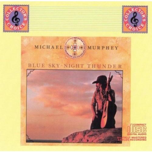 Michael murphey - Blue sky night thunder (CD)
