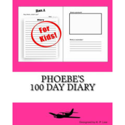 Phoebe's 100 Day Diary
