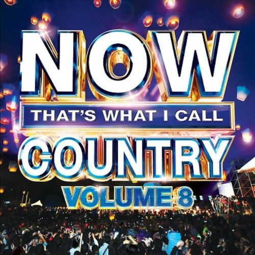 Various - Now That's What I Call Country Vol. 8