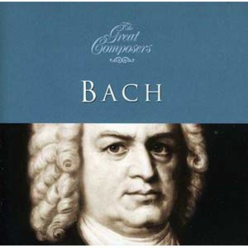 The Great Composers: Bach (Audio CD)