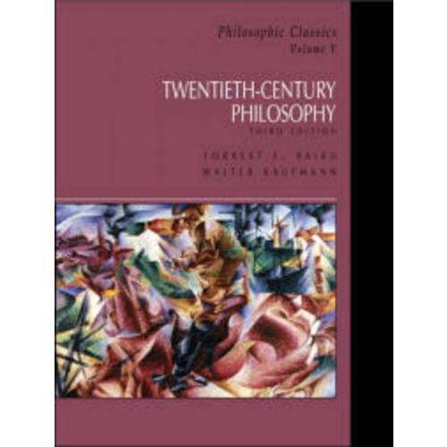 Philosophic Classics, Volume V: 20th Century Philosophy / Edition 3