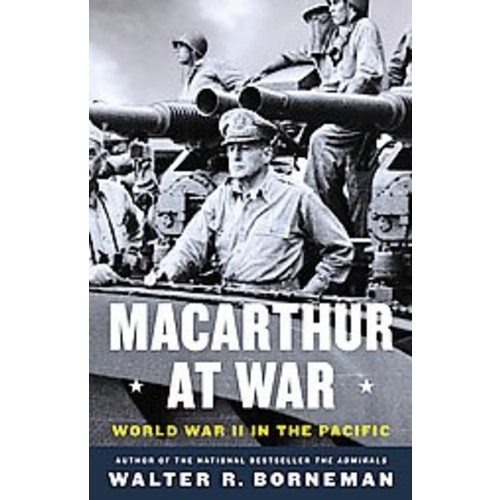 Macarthur at War: World War II in the Pacific (Hardcover)