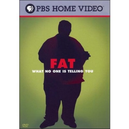 Fat: What No One Is Telling You [DVD] [2007]