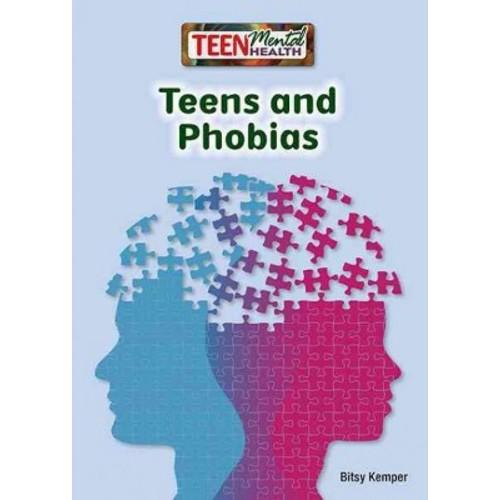 Teens and Phobias (Hardcover) (Bitsy Kemper)
