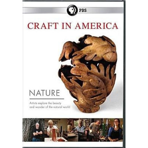 Craft in America: Nature