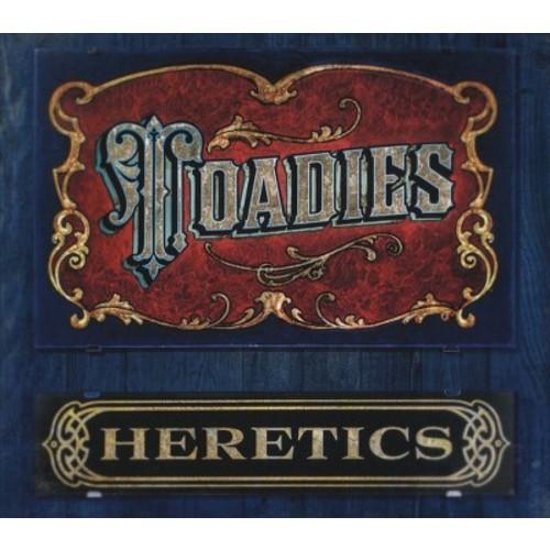 Toadies - Heretics