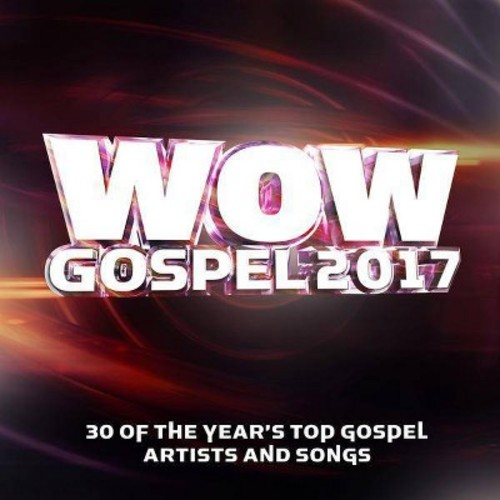 Various Artists - WOW Gospel 2017