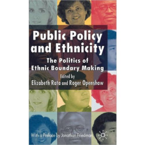 Public Policy and Ethnicity: The Politics of Ethnic Boundary Making / Edition 1
