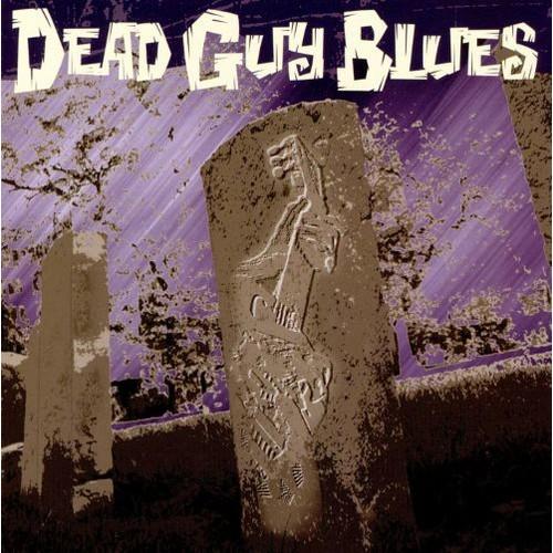 Dead Guy Blues [CD]
