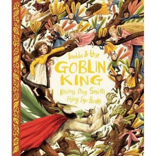 Imelda & the Goblin King (Hardcover)