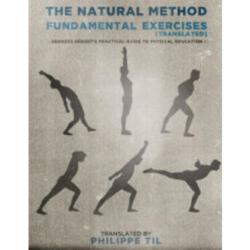 The Natural Method: Fundamental Exercises