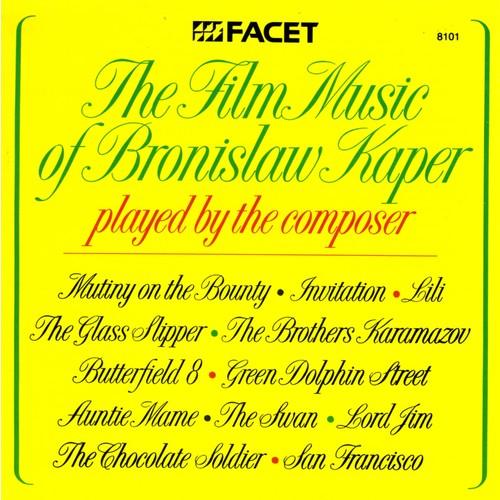 Bronislaw Kaper - Kaper Plays His Famous Film Themes