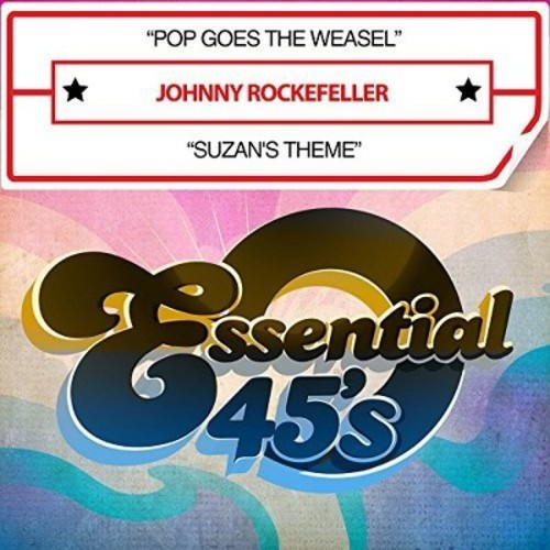 Johnny Rockefeller - Pop Goes the Weasel / Suzan's Theme (CD)