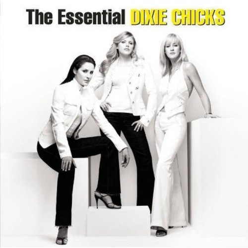 Dixie Chicks - The Essential Dixie Chicks (CD)