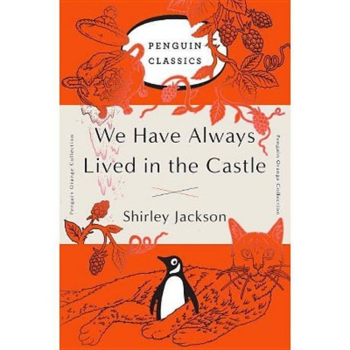 We Have Always Lived in the Castle (Reissue) (Paperback) (Shirley Jackson)