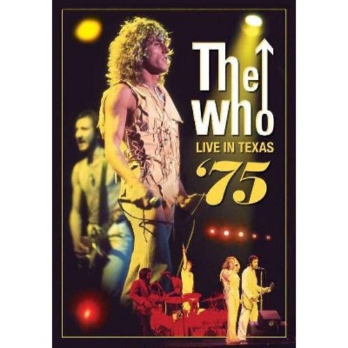 The Who: Live in Houston, Texas 1975