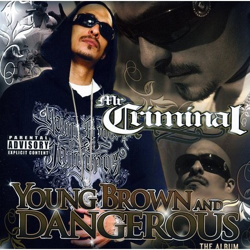 Young, Brown and Dangerous [CD] [PA]
