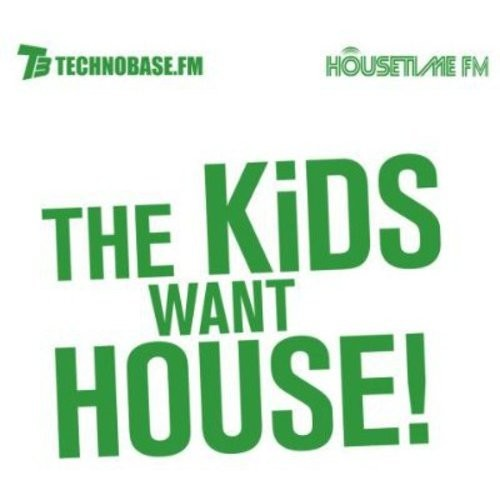 The Kids Want House [CD]