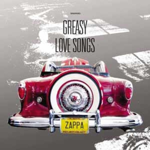 Frank Zappa - Greasy Love Songs [Audio CD]