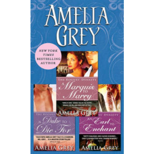 Amelia Grey Bundle: A Duke to Die For, A Marquis to Marry, An Earl to Enchant