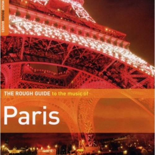 Rough Guide to the Music of Paris [CD]