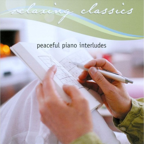 Relaxing Classics: Peaceful Piano Interludes [CD]