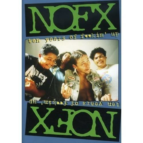 NOFX - Ten Years of F****' Up