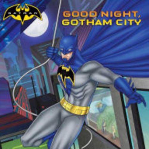 Good Night, Gotham City