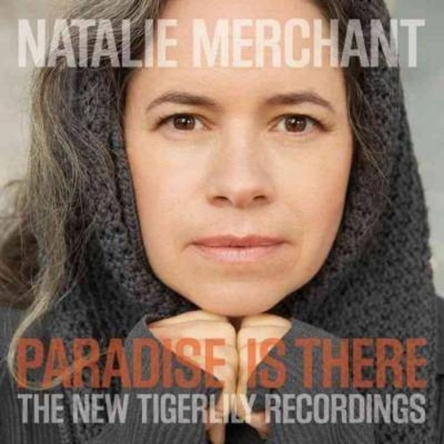 Natalie merchant - Paradise is there:New tigerlily recor (CD)