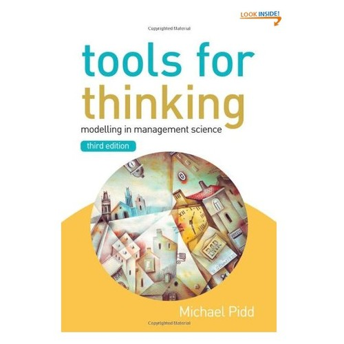 Tools for Thinking: Modelling in Management Science