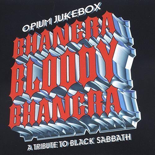 Bhangra Bloody Bhangra: A Tribute to Black Sabbath [CD]
