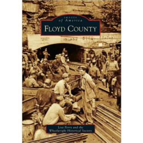 Floyd County, Kentucky (Images of America Series)