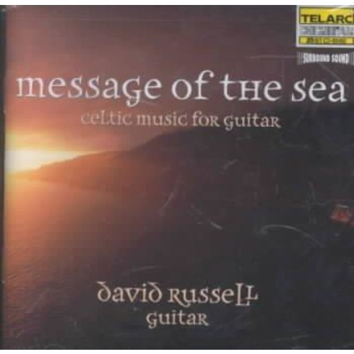 David Russell - Message of the Sea: Celtic Music for Guitar