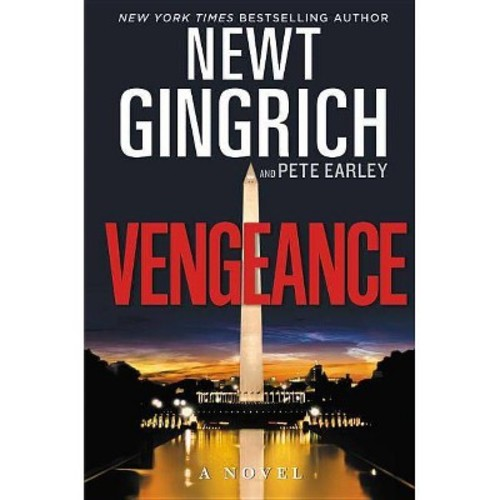Vengeance (Hardcover) (Newt Gingrich & Pete Earley)